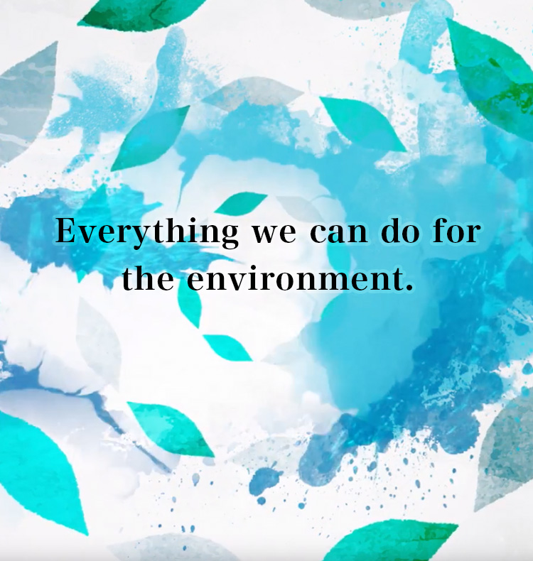Everything we can do for the environment.